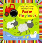 Baby's Very First Touchy-Feely Farm Play Book by Fiona Watt (Board book, 2014)