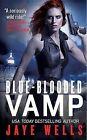 Blue-Blooded Vamp by Jaye Wells (Paperback / softback)