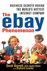 The eBay Phenomenon: Business Secrets Behind the World's Hottest Internet Company by David Bunnell, Richard A. Luecke (Hardback, 2000)