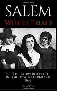 SALEM-WITCH-TRIALS-The-True-Story-Behind-The-Infamous-Witch-Trials-of-1692