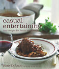 Casual Entertaining by Ross Dobson (Hardback, 2009)