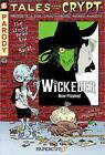 Tales from the Crypt: No. 9: Wickeder by David Gerrold, Jim Salicrup, Stefan Petrucha (Paperback, 2010)