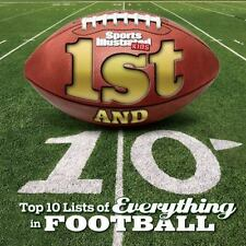 Sports Illustrated Kids 1st and 10: Top 10 Lists of Everything in Football, Spor