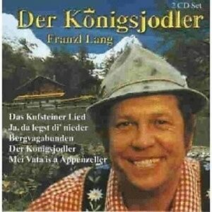 """FRANZL LANG """"DER KÖNIGSJODLER"""" 2 CD NEU"""