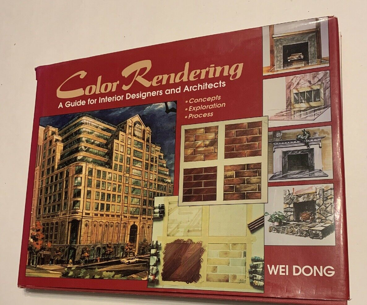 Color Rendering A Guide For Interior Designers And Architects By Wei Dong 1997 Hardcover For Sale Online Ebay