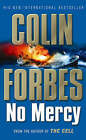 No Mercy by Colin Forbes (Paperback, 2004)