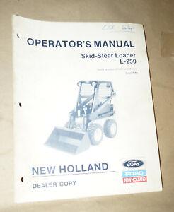 Ford-New-Holland-Skid-Steer-Loader-L-250-Operator-039-s-Manual-P-N-42025011