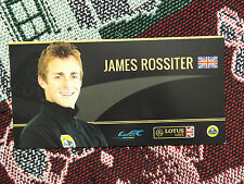 2012 LOTUS LMP2 WEC DRIVER INFO CARD - JAMES ROSSITER