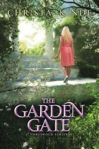 Garden-Gate-Hardcover-by-Kinde-Christa-Brand-New-Free-shipping-in-the-US