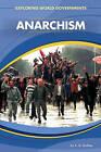 Anarchism by A M Buckley (Hardback, 2011)