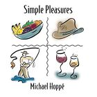 Simple Pleasures by Michael Hoppé (CD, Oct-2015, Spring Hill Music)