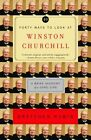 Forty Ways to Look at Winston Churchill: A Brief Account of a Long Life by Gretchen Rubin (Paperback / softback)
