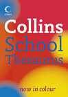 Collins School Thesaurus by HarperCollins Publishers (Paperback, 2006)