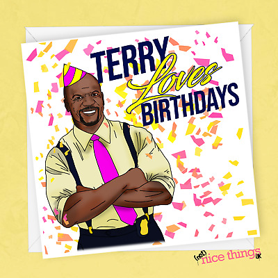 Tremendous Funny Cool Terry Birthday Card Brooklyn 99 Nine Nine Card For Personalised Birthday Cards Paralily Jamesorg