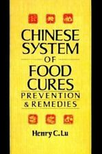 The Chinese System of Food Cures : Prevention and Remedies by Henry C. Lu (1986, Paperback)