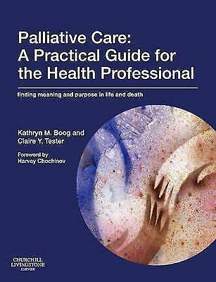 1 of 1 - Palliative Care: A Practical Guide for the Health Professional: Finding Meaning