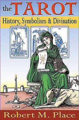 1 of 1 - The Tarot: History, Symbolism and Divination by Robert Place (Paperback, 2005)
