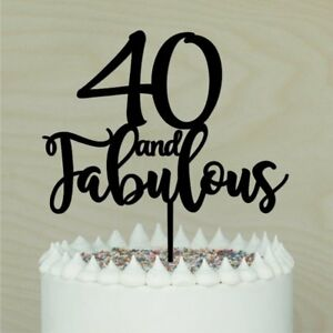Image Is Loading And Fabulous Birthday Cake Topper 40 50 60