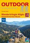 Wandertrilogie Allgäu von Thorsten Hoyer (2016, Taschenbuch)