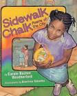 Sidewalk Chalk: Poems of the City by Carole Boston Weatherford (Paperback / softback, 2006)