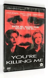 DVD-YOU-039-RE-KILLING-ME-2001-Thriller-Julie-Bowen-Traci-Lords