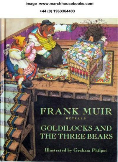 "Frank Muir Retells ""Goldilocks and the Three Bears"" By Frank Muir, Graham Philp"