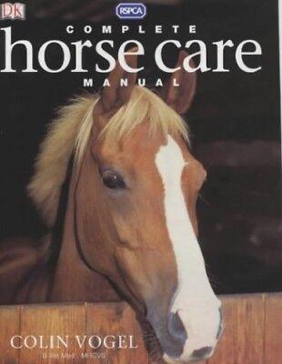 Complete Horse Care Manual By Vogel Colin Hardback Book