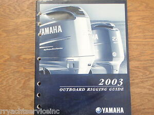 yamaha outboard 2003 rigging manual guide lots of great tech info rh ebay co uk yamaha outboard rigging guide pdf yamaha outboard rigging guide 2016