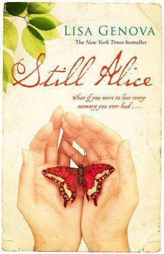 Still Alice By Lisa Genova. 9781847375230