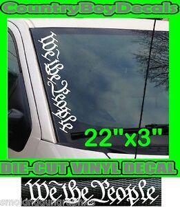 WE-THE-PEOPLE-Vertical-Windshield-Vinyl-USA-Decal-Sticker-Car-Truck-GUN-Rights