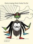 Blacky Longlegs Meets Freddy The Fly 9781438912318 by Laurie Read Paperback