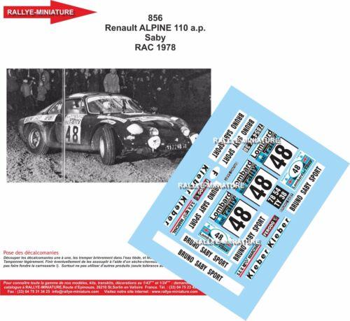 DECALS 1//43 REF 856 ALPINE RENAULT A110 BRUNO SABY RAC RALLY 1978 RALLYE WRC