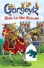 Gargoylz Ride to the Rescue by Jan Burchett, Sara Vogler (Paperback, 2010)