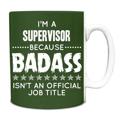Im a Supervisor Because BADASS isnt an official job title Mug 200