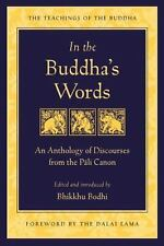 The Teachings of the Buddha: In the Buddha's Words : An Anthology of Discourses from the Pali Canon by Bhikkhu Bodhi (2005, Paperback)