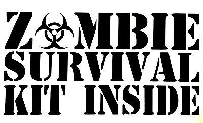 ZOMBIE SURVIVAL KIT DECAL STICKER 14 COLOR TRUCK CHEVY FORD DODGE GMC HONDA JDM