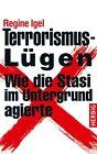 Terrorismus-Lügen von Regine Igel (2012, Gebundene Ausgabe)