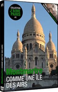 DVD Documentaire MONTMARTRE, comme une île des airs