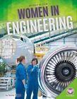 Women in Engineering by Tammy Gagne (Hardback, 2016)