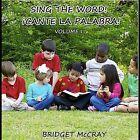 Sing the Word Cante La Palabra I by Bridget McCray (CD, Dec-2011, CD Baby (distributor))