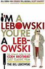 I'm a Lebowski, You're a Lebowski: Life, The Big Lebowski, and What-have-you by Ben Peskoe, Scott Shuffitt, Bill Green, Will Russell (Paperback, 2007)