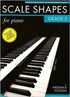 Frederick Stocken: Scale Shapes for Piano - Grade 2 (Revised Edition) by Frederick Stocken (Paperback, 2009)