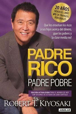 Padre Rico Padre Pobre Original En Español Espanol Libro Padre Rico Hijo Pobre 9781945540820 Ebay