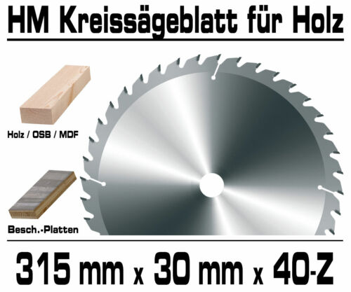 HM Kreissägeblatt 315 x 30 x 40-Z Für Kappsäge Handkreissäge vom Fachhandel GPH
