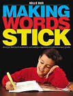Making Words Stick: Strategies That Build Vocabulary and Reading Comprehension in the Elementary Grades by Kellie Buis (Paperback, 2004)