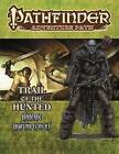 Pathfinder Adventure Path: Ironfang Invasion Part 1 of 6-Trail of the Hunted by Amber E. Scott (Paperback, 2017)