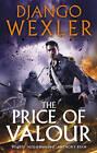 The Price of Valour by Django Wexler (Paperback, 2016)