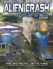 Alien Crash At Roswell: The UFO Truth Lost In Time - GRAPHIC NOVEL - LOOK!