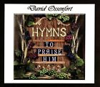 Hymns to Praise Him [Digipak] by David Ossenfort (CD, Jul-2012, CD Baby (distributor))