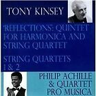 "Tony Kinsey - : ""Reflections"" - Quintet for Harmonica & String Quartet; String Quartets Nos. 1 & 2 (2014)"